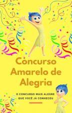 Concurso Amarelo de Alegria - Fechado by ConcAmarelodeAlegria