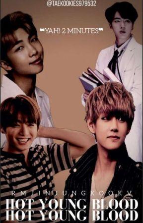 HOT YOUNG BLOODS |  정국 x Y/N | 뷔 x Y/TN ✔ by taekookies979532