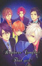 Brothers Conflict: That girl! by wiredlife