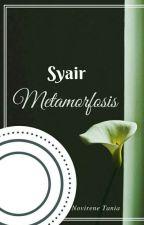Syair Metamorfosis by NovireneTania