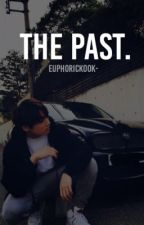 The past. | Jungkook  by euphorickook-