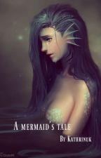 A mermaid's tale by kathrinuk