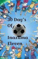 30 Day's Of Inazuma Eleven by Julsonna14