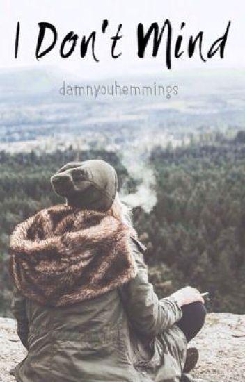 I Don't Mind ➹ Hemmings