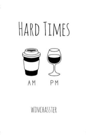 Hard Times ⌲ D. Winchester [2] by winchasster