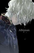 Albinism (Naruto fanfic) by Lizgli