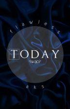 Today •iwaoi• by flawless-aks
