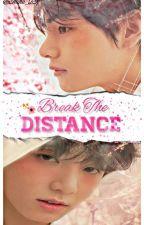 Break The Distance | Vkook by Hana_TK