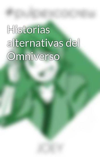 Historias alternativas del Omniverso