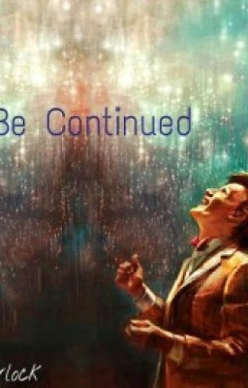 To Be Continued (A Doctor Who Fanfiction)