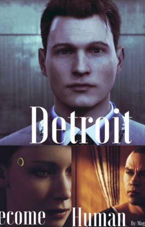 Detroit: Become Human One Shots (REQUESTS OPEN) by Magedeon