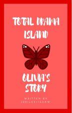 Total Drama Island • Olivia's Story by JubileeJigsaw