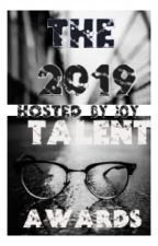 The 2019 Talent Awards| Closed Forever by Silhouette_Girl13