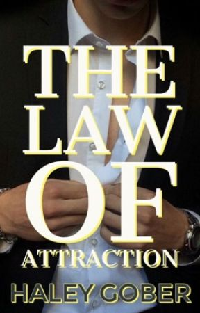 The Law of Attraction by MissMaven