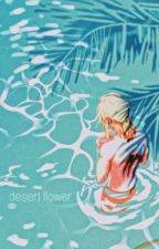 desert flower  by starbiits