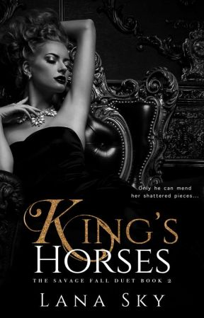King's Horses (Savage Fall #2) by Lana_sky