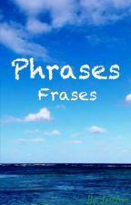 Phrases // Frases 《PAUSADO》 by LostLion