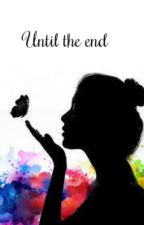 Until The End (A Evil Peter pan Fanfic) by Sweetpea723
