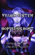 Villain System & Hopeless Host by Me_Rein08