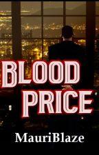 Blood Price by MauriBlaze