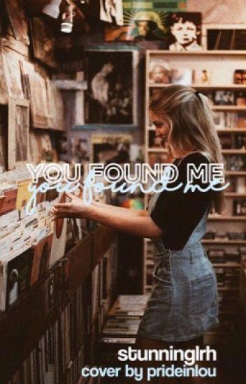 you found me | l.h. ✔️