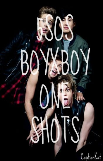5sos boyxboy one shots