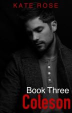 Coleson (18+) |Book 3| by tox-ic-i-ty