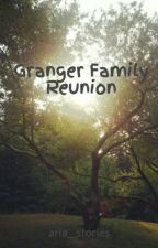 Granger Family Reunion by aria__stories