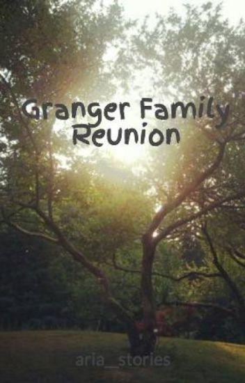Granger Family Reunion