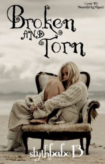 Broken and Torn: A Draco Malfoy Love Story