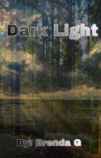 Dark Light  by foreverxo02