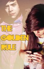 The Golden Rule (A One Direction FanFic) by xXBlue_EyesXx