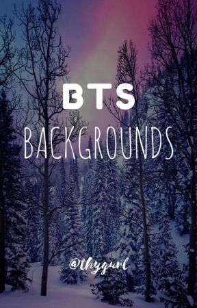 BTS BACKGROUNDS by thygurl