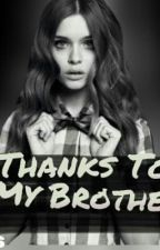 Thanks To My Brother [One Direction] by WikaNSeptiana