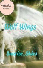 Wolf Wings by Sunrise_Skies