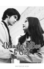 (Naughty) Boy & Girl. by Wfdtnisaa1724_
