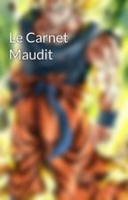 Le Carnet Maudit by the-silver-aura