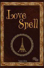 Love Spell by TyareSilva