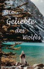 Die Geliebte des Wolfes by LouisaLeseratte