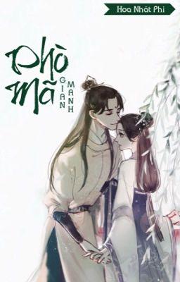 Đọc truyện [Hoàn] Phò Mã Gian Manh - Hoa Nhật Phi