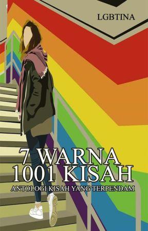 7 WARNA 1001 KISAH by lgbtina