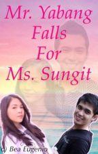 Mr. Yabang falls for Ms. Sungit by GummyCupCake