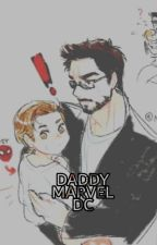 Daddy Marvel/Dc by Lost156