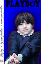 I'm in love with a playboy!? {BTS ff} [Min Yoongi]  by yoongiforlifeu