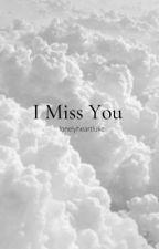I Miss You: Ashton Irwin by lukeomfg