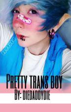 Pretty trans boy  by diedaddydie