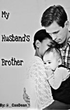 My Husband's Brother (BWWM) by BorderlineEmotional