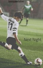 Next Night (l.s)  by tommopowerbottom