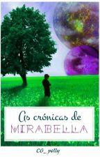As Crónicas De Mirabella I- O Herdeiro Perdido by Mika1516