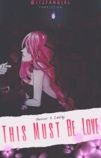 Gusley: This Must be love by ItzFanGirl
